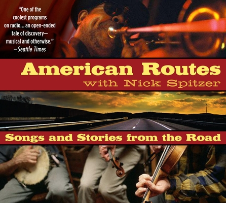 American Routes: Songs and Stories From the Road Cover Image