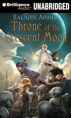 Throne of the Crescent Moon (Crescent Moon Kingdoms #1) Cover Image