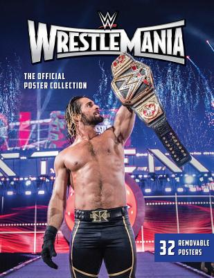 WWE: WrestleMania: The Official Poster Collection Cover Image