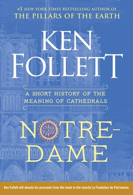 Notre-Dame: A Short History of the Meaning of Cathedrals Cover Image