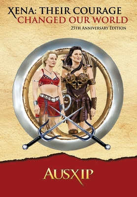 Xena: Their Courage Changed Our World Cover Image