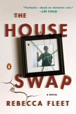 The House Swap: A Novel Cover Image