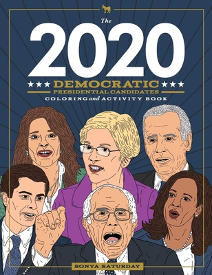 The 2020 Democratic Presidential Candidates Coloring and Activity Book Cover Image