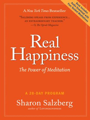 Real Happiness: The Power of Meditation: A 28-Day Program [With Audio Download] Cover Image