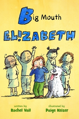 Big Mouth Elizabeth (A Is for Elizabeth #2) Cover Image