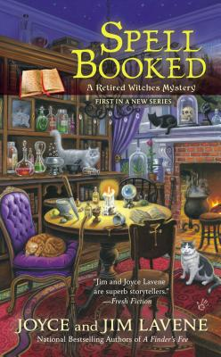 Spell Booked (Retired Witches Mysteries #1) Cover Image