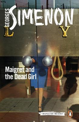 Maigret and the Dead Girl (Inspector Maigret #45) Cover Image