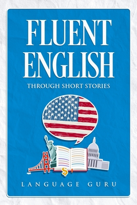 Fluent English through Short Stories Cover Image