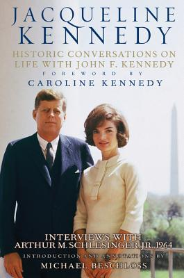 Jacqueline Kennedy: Historic Conversations on Life with John F. Kennedy [With 8 CD's] Cover Image