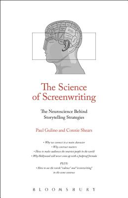 The Science of Screenwriting: The Neuroscience Behind Storytelling Strategies Cover Image
