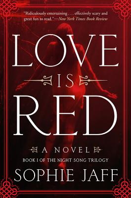 Love Is Red: A Novel (The Nightsong Trilogy #1) Cover Image