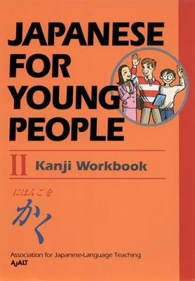 Japanese For Young People II: Kanji Workbook (Japanese for Young People Series #3) Cover Image