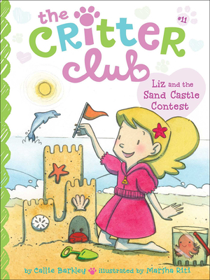 Liz and the Sand Castle Contest (Critter Club #11) Cover Image