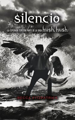 Silencio / Silence (Hush, Hush #3) Cover Image