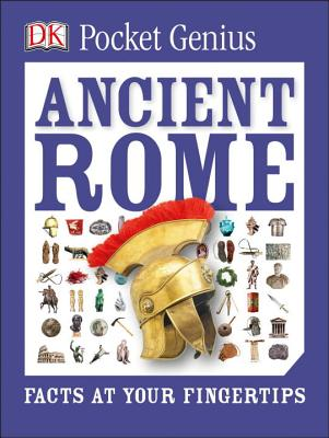 Pocket Genius: Ancient Rome: Facts at Your Fingertips Cover Image