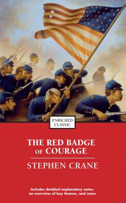 The Red Badge of Courage (Enriched Classics) Cover Image