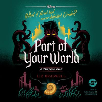 Part of Your World Lib/E: A Twisted Tale Cover Image