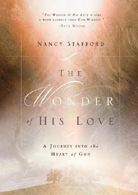 The Wonder of His Love: A Journey into the Heart of God Cover Image