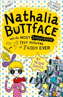 Nathalia Buttface and the Most Embarrassing Five Minutes of Fame Ever Cover Image