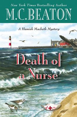 Cover for Death of a Nurse (A Hamish Macbeth Mystery #31)