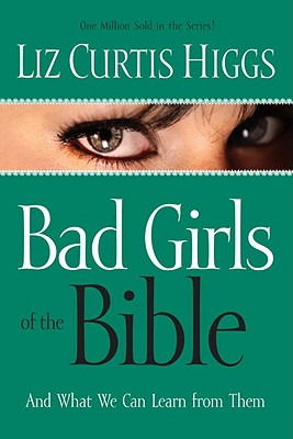Bad Girls of the Bible Cover