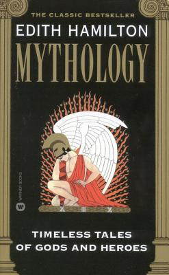 Mythology: Timeless Tales of Gods and Heroes Cover Image
