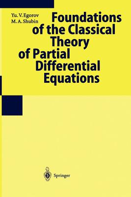 Cover for Foundations of the Classical Theory of Partial Differential Equations