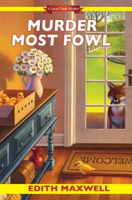 Murder Most Fowl (Local Foods Mystery #4) Cover Image