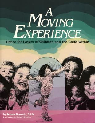A Moving Experience: Dance for Lovers of Children and the Child Within Cover Image