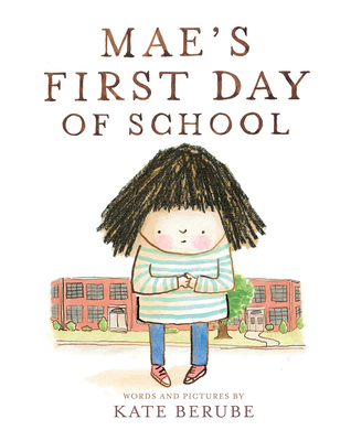 Mae's First Day of School Cover Image