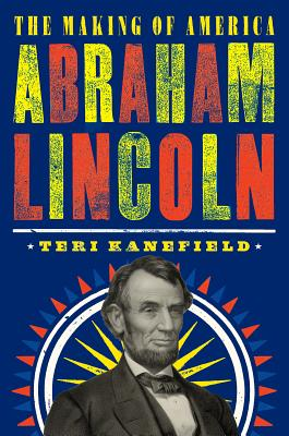 Abraham Lincoln: The Making of America #3 Cover Image