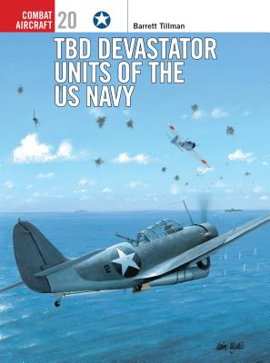 TBD Devastator Units of the US Navy (Combat Aircraft) Cover Image