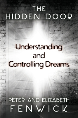The Hidden Door: Understanding and Controlling Dreams Cover Image