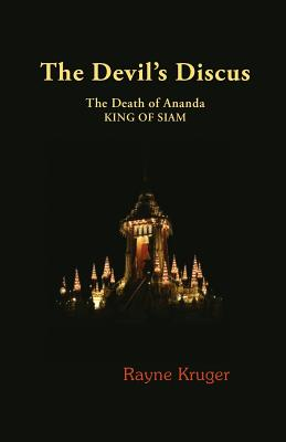 The Devil's Discus: The Death of Ananda, King of Siam Cover Image