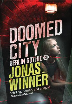 Cover for Doomed City (Berlin Gothic #2)