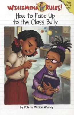 Willimena Rules!: How to Face Up to the Class Bully - Book #6 Cover Image