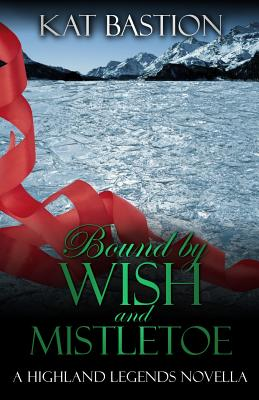Cover for Bound by Wish and Mistletoe