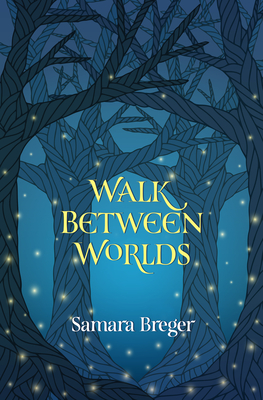 Cover for Walk Between Worlds