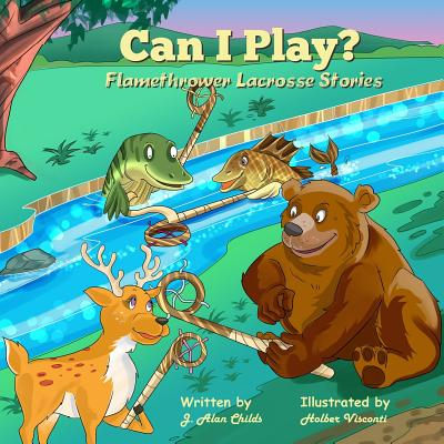 Can I Play?: Flamethrower Lacrosse Stories Cover Image