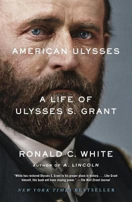 American Ulysses: A Life of Ulysses S. Grant Cover Image