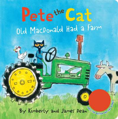 Pete the Cat: Old MacDonald Had a Farm Sound Book Cover Image