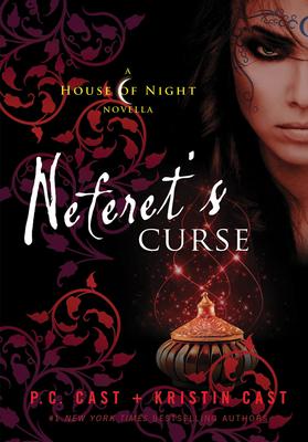 Neferet's Curse: A House of Night Novella (House of Night Novellas #3) Cover Image