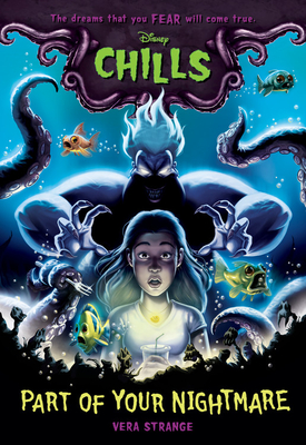 Part of Your Nightmare (Disney Chills, Book One) Cover Image
