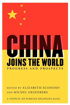 China Joins the World: Progress and Prospects Cover Image