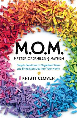 Cover for M.O.M.--Master Organizer of Mayhem