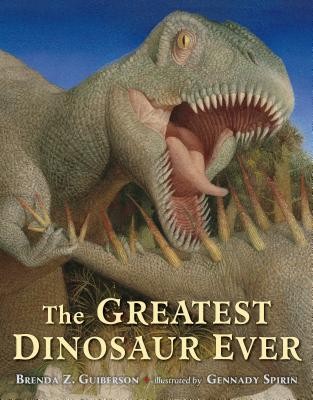 The Greatest Dinosaur Ever Cover Image