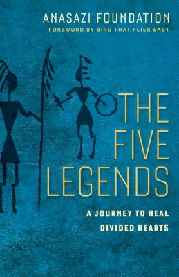 The Five Legends: A Journey to Heal Divided Hearts Cover Image