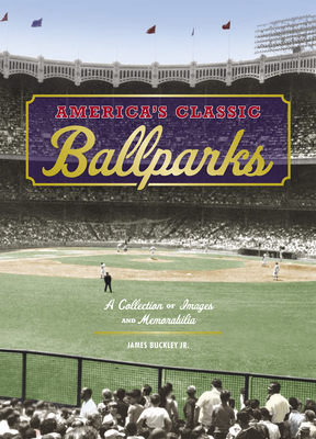 Cover for America's Classic Ballparks