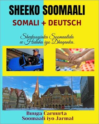 Sheeko Soomaali: SOMALI+DEUTSCH, Buuga Caruurta Soomaali iyo Jarmal: Sheekooyinka Soomaalida ee Hidaha iyo Dhaqanka, Cover Image