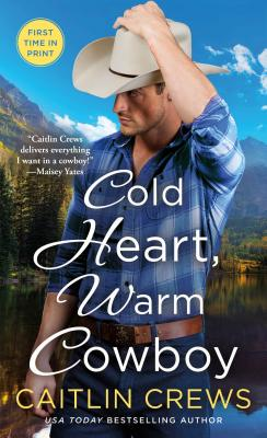 Cover for Cold Heart, Warm Cowboy (Cold River Ranch #2)